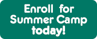 Enroll in Summer Camp today!
